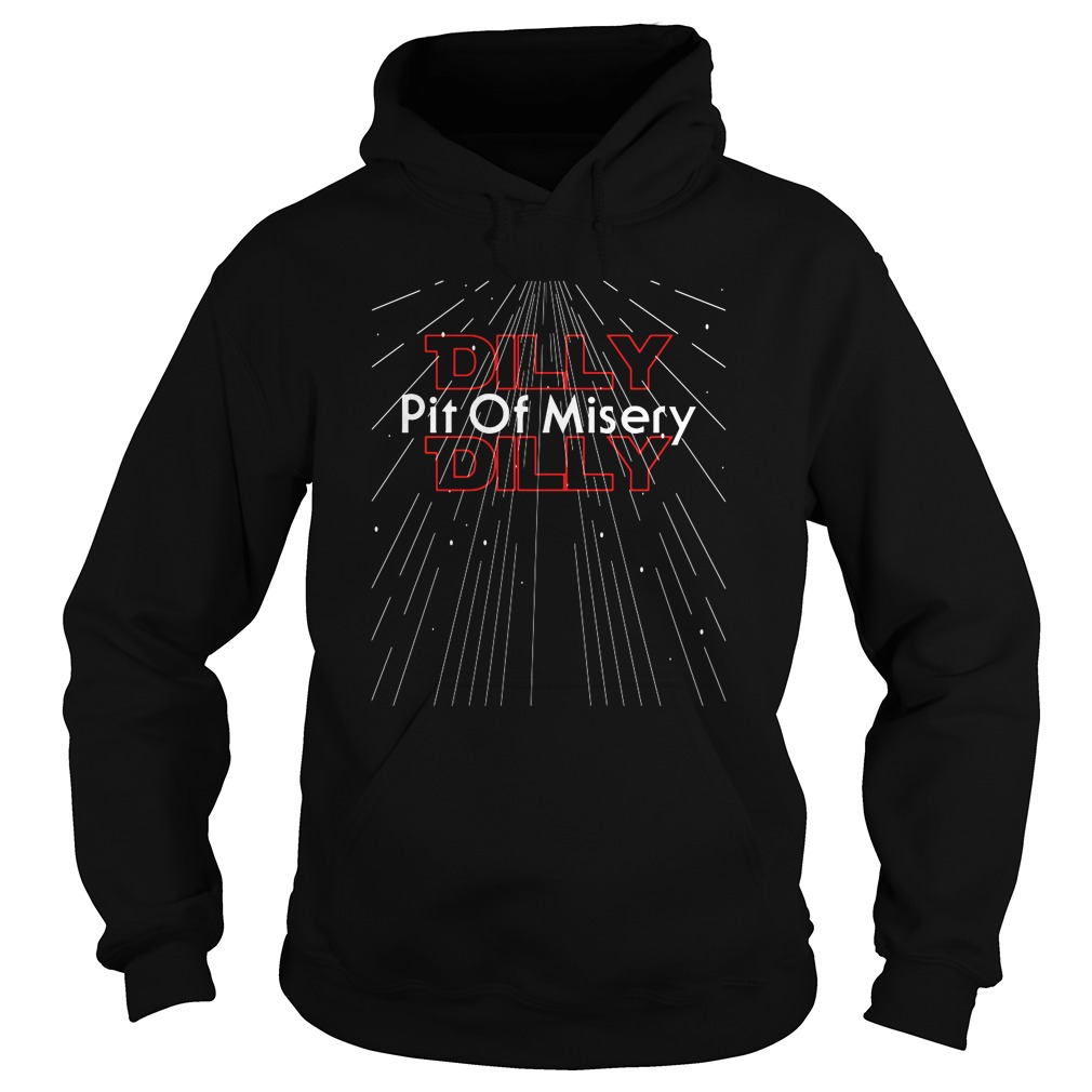 Star Wars Pit Of Misery Dilly Dilly Hoodie