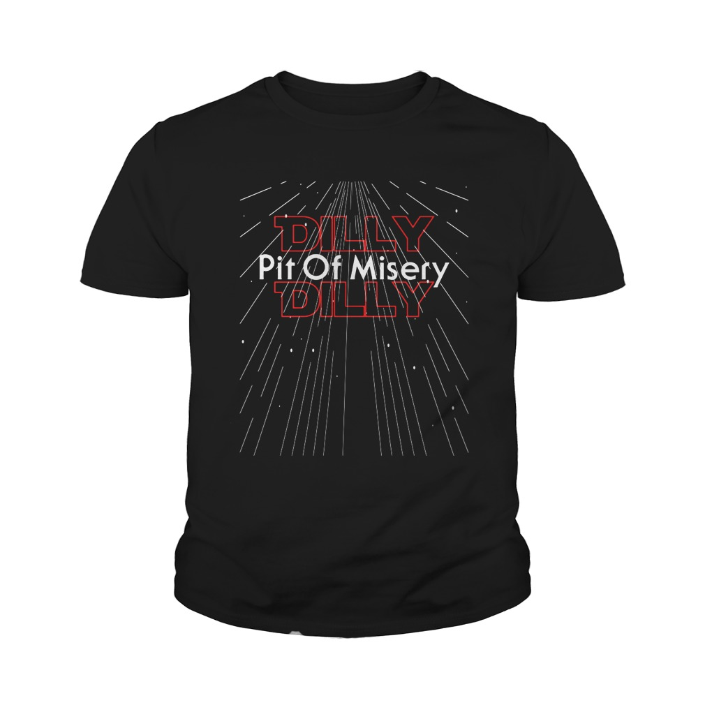 Star Wars Pit Of Misery Dilly Dilly Youth shirt
