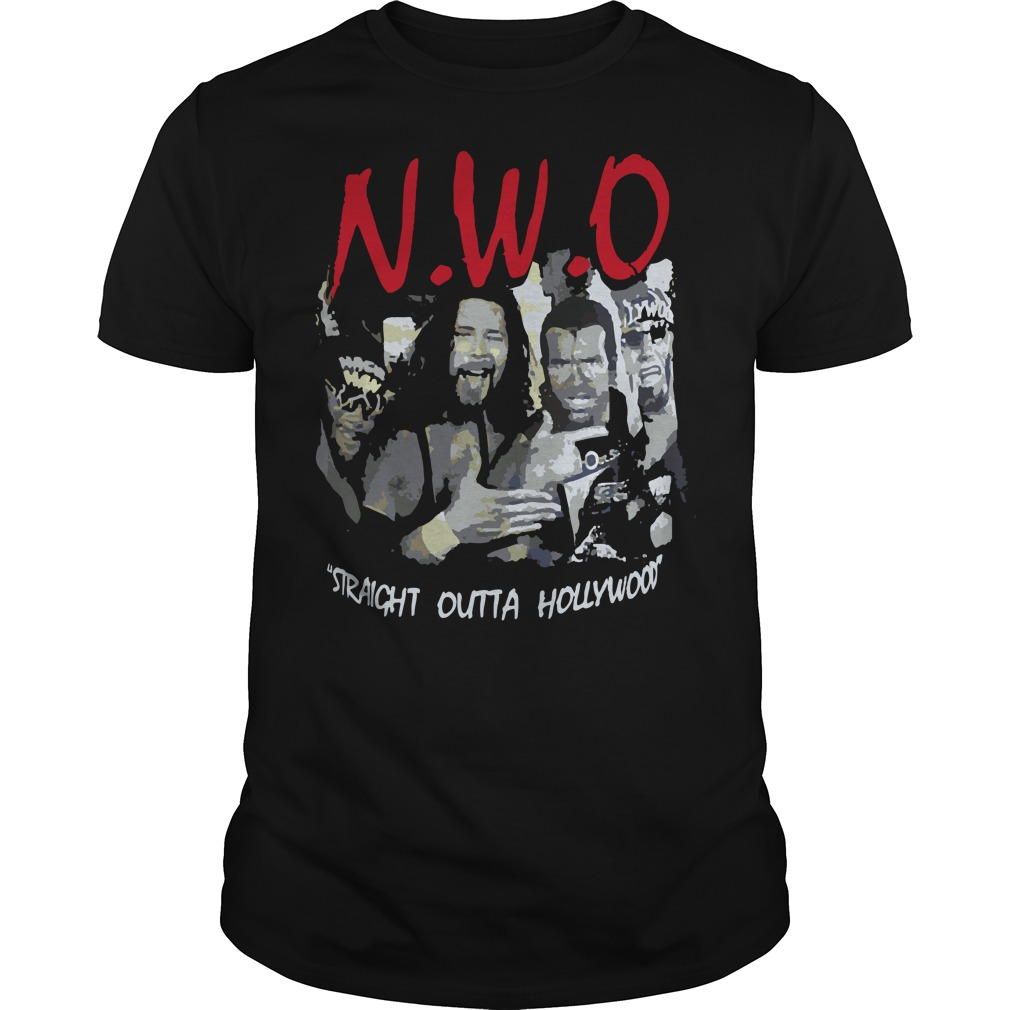 NWO Straight Outta Hollywood shirt