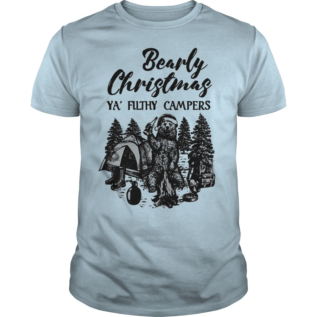 Bearly Christmas ya' filthy campers shirt