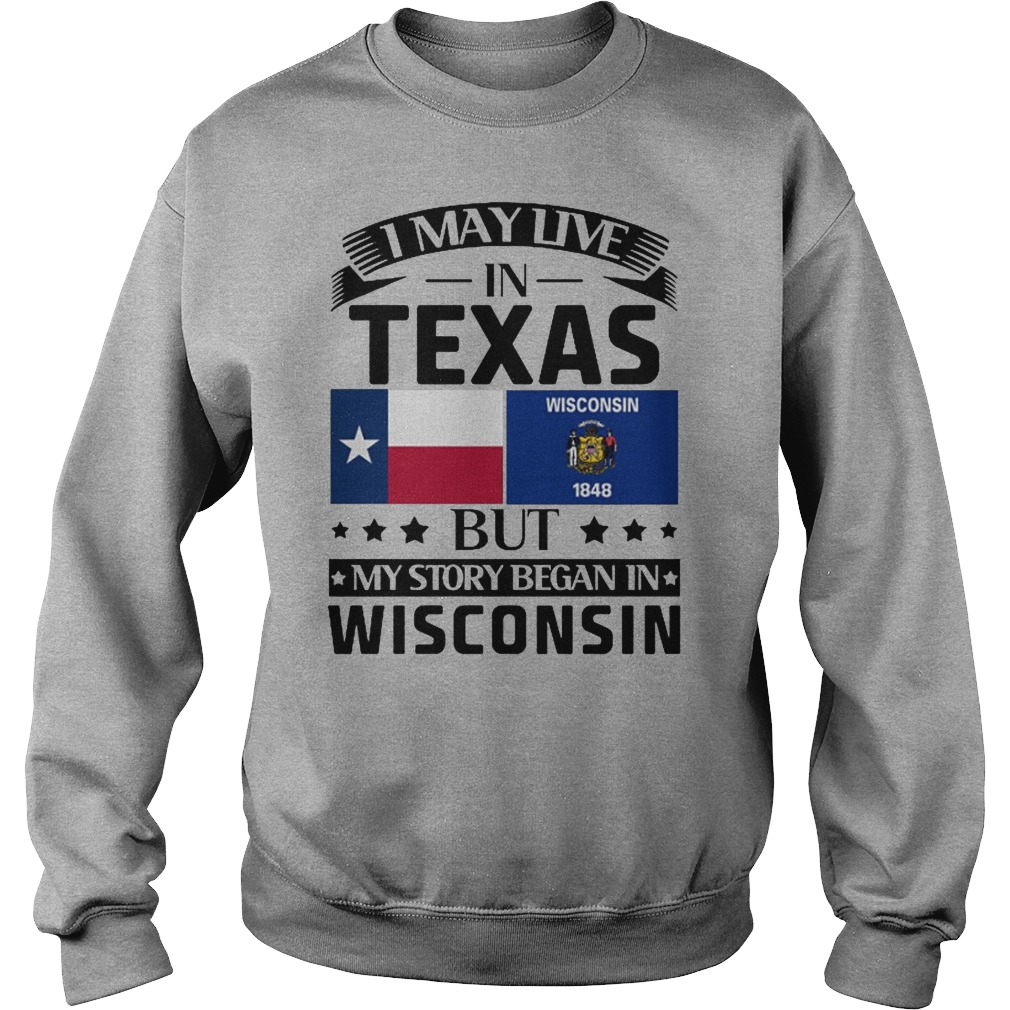 I may live in texas but my story began in wisconsin sweater