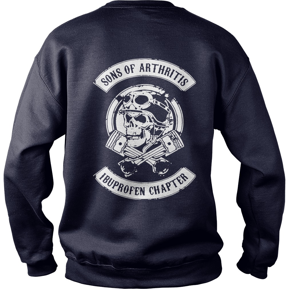 official sons of arthritis ibuprofen chapter shirt hoodie. Black Bedroom Furniture Sets. Home Design Ideas