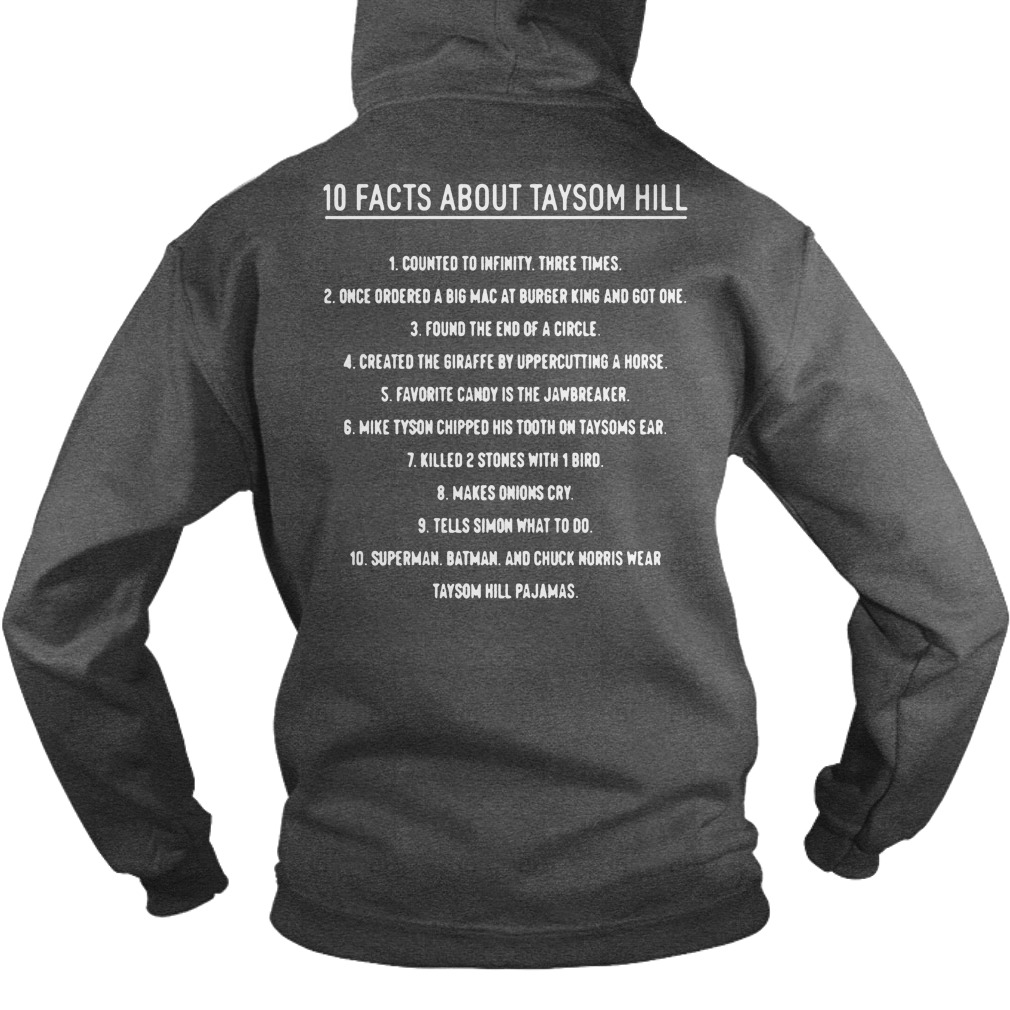 10 Facts About Taysom Hill 1 Counted To Infinity Three Times hoodie