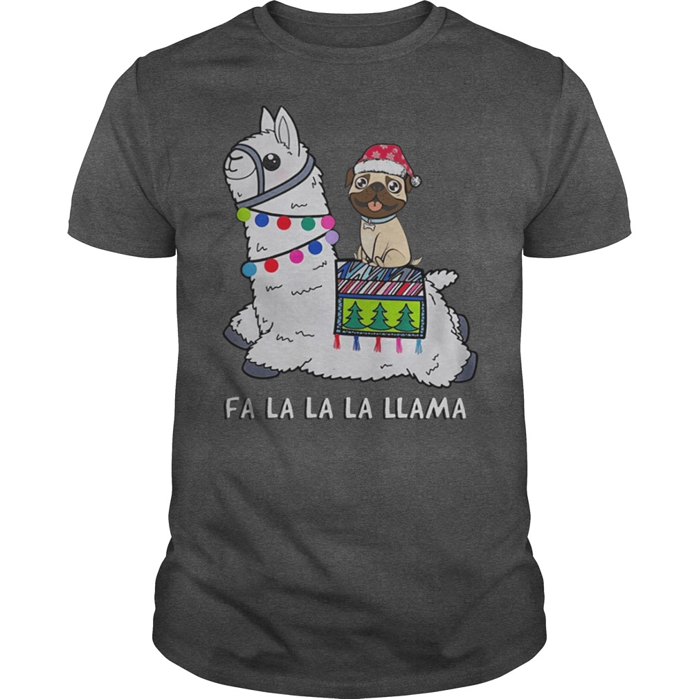 Baby Pug and Fa la la la llama Christmas shirt
