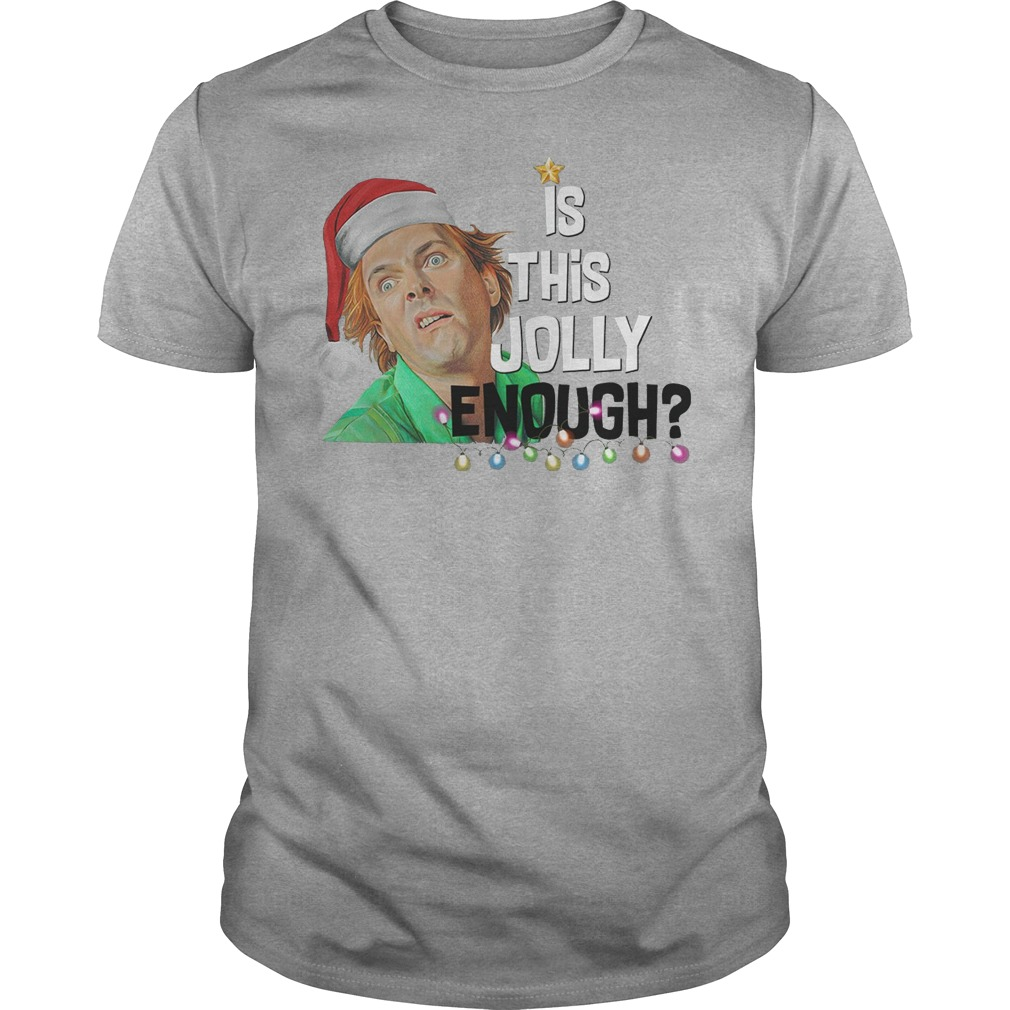 ELF Christmas is this Jolly enough shirt