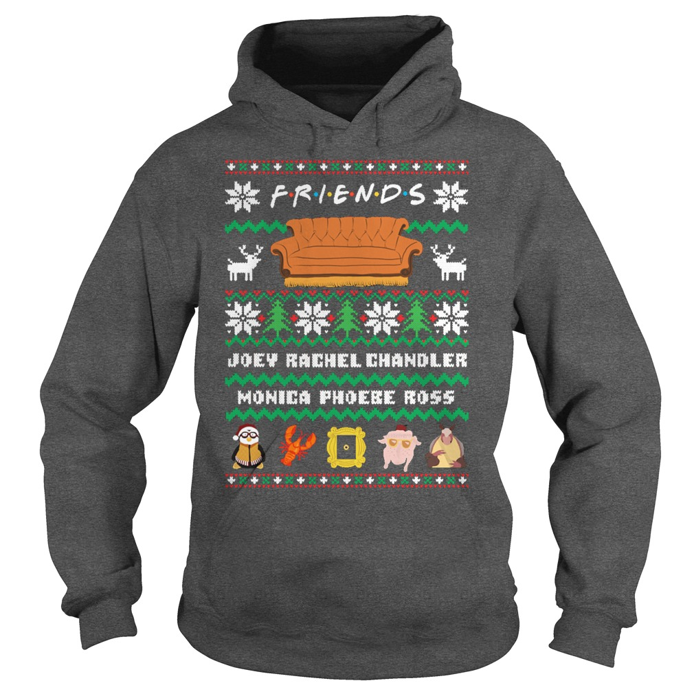 Friends Joey Rachel Chandler Monica Phoebe Ross Christmas ugly hoodie
