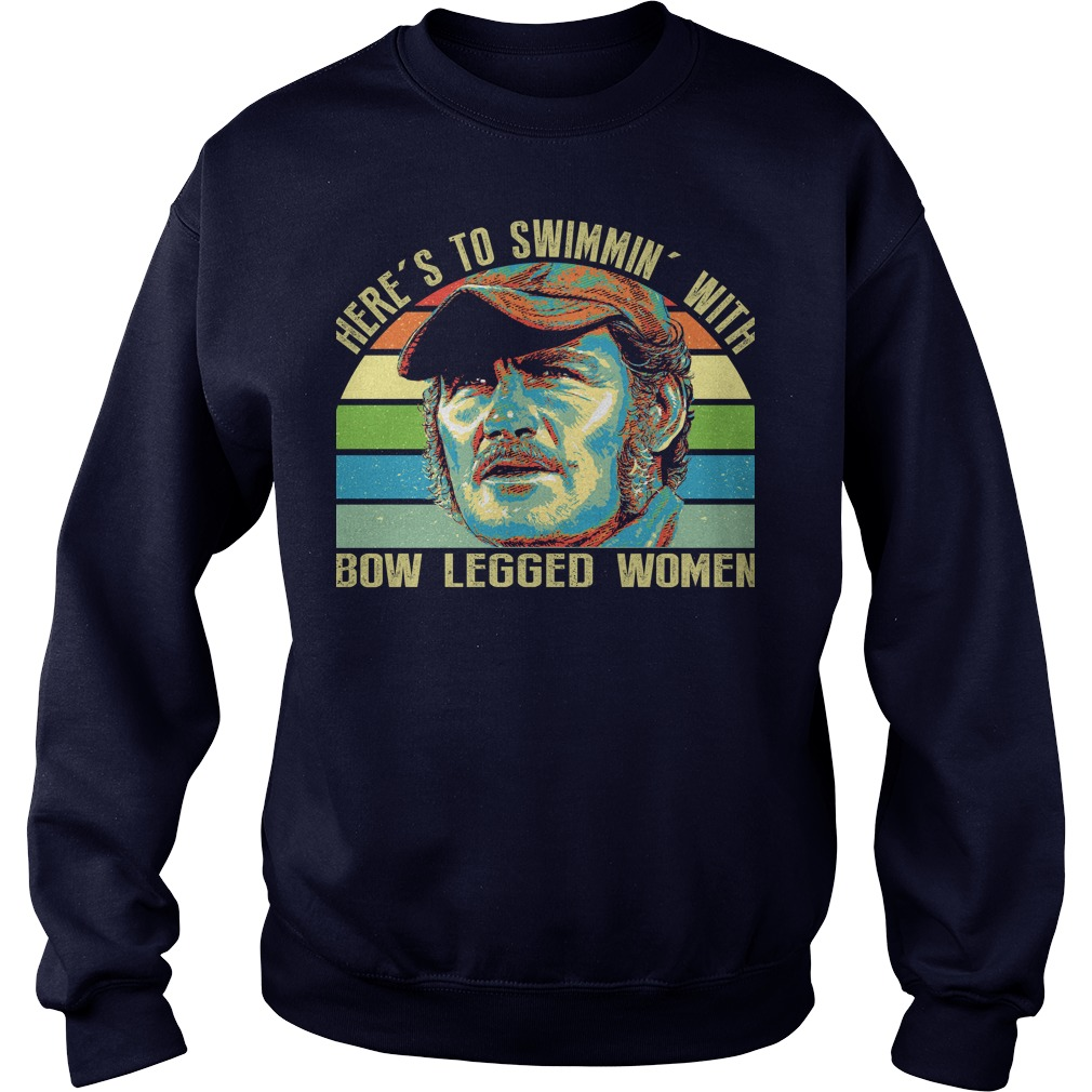 Here's to swimmin' with bow legged women sweater