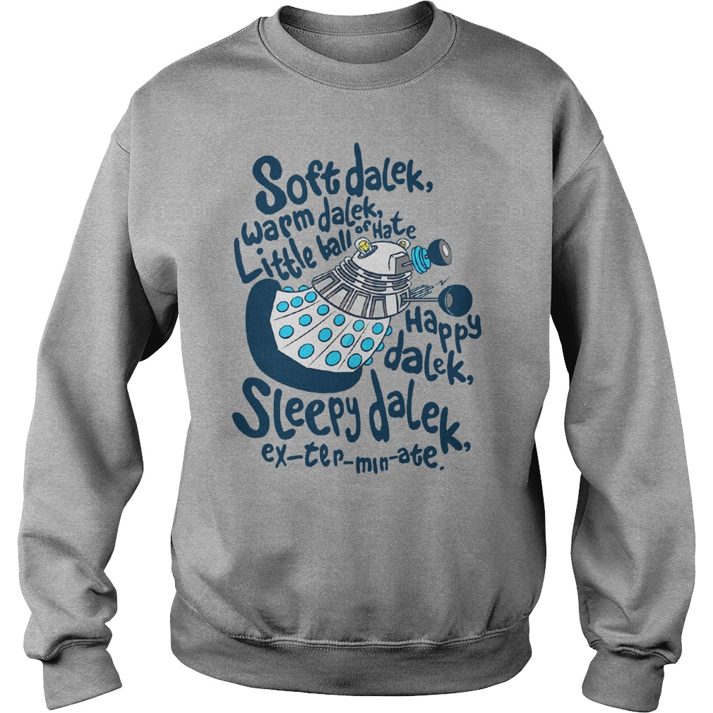 Soft dalek warm dalek little ball of hate happy dalek sweater