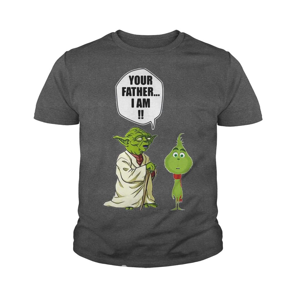 The Grinch your father I am youth tee
