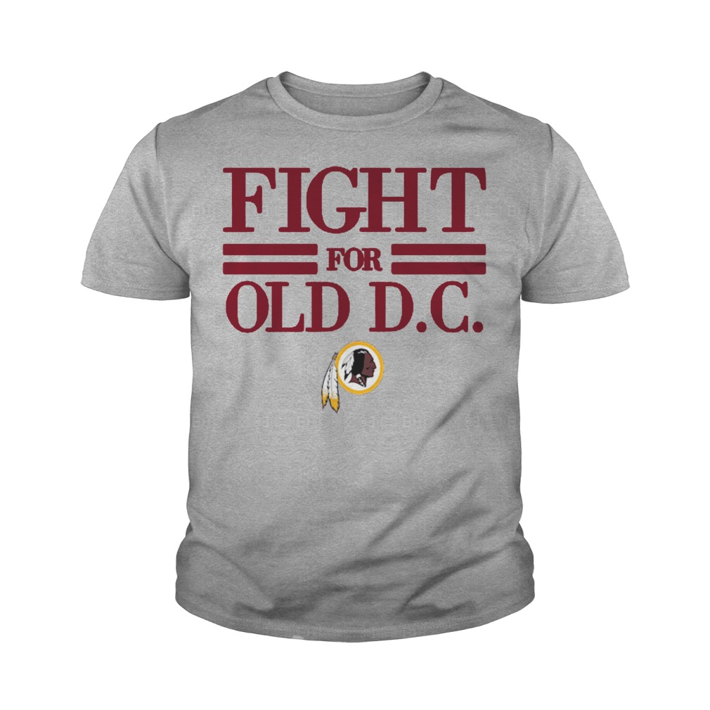 Washington Redskins Fight for old dc youth tee