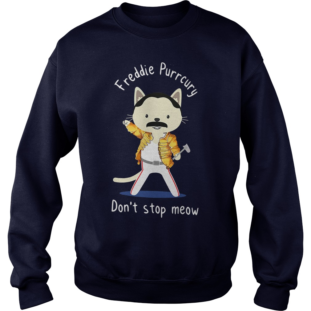 Freddie Purrcury don't stop meow sweater