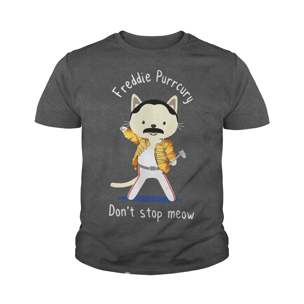 Freddie Purrcury don't stop meow youth tee