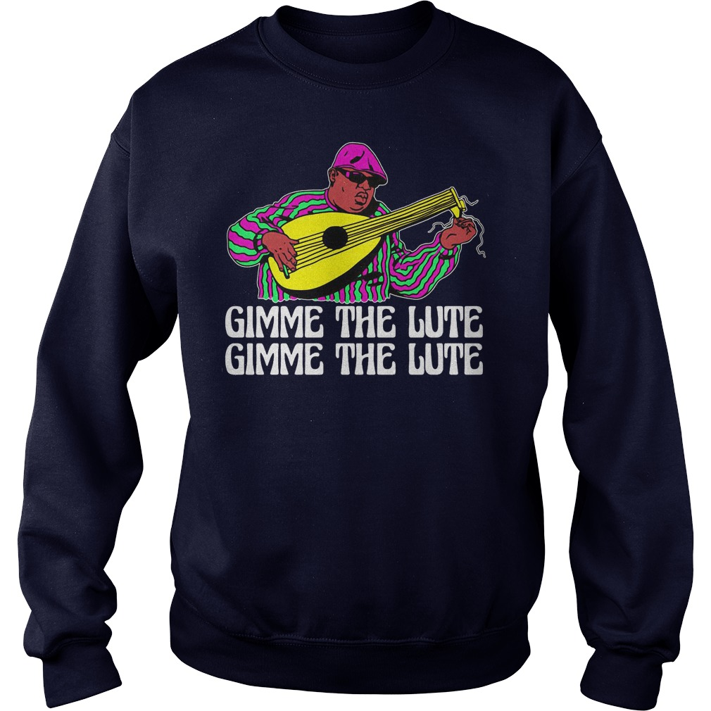 Gimme the lute gimme the lute sweater