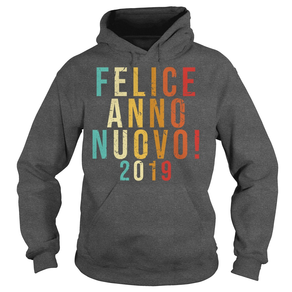Felice anno nuovo 2019 hoodie