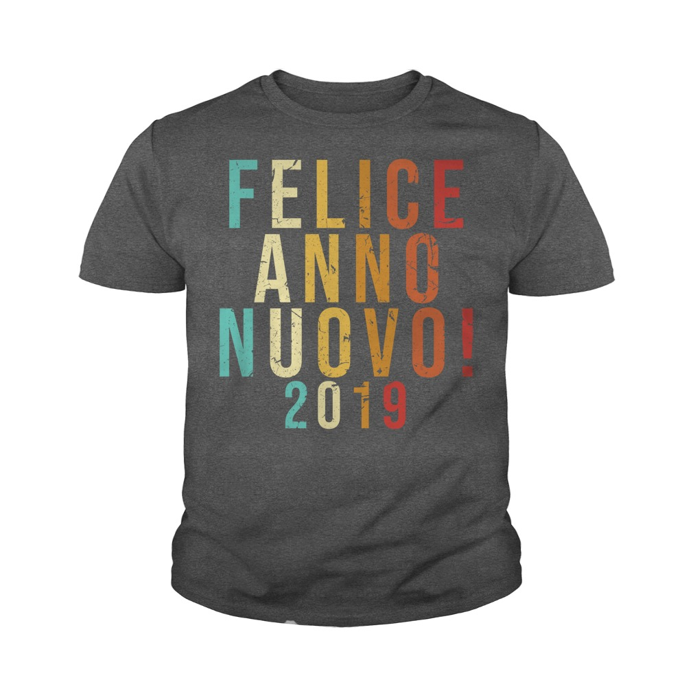 Felice anno nuovo 2019 youth tee