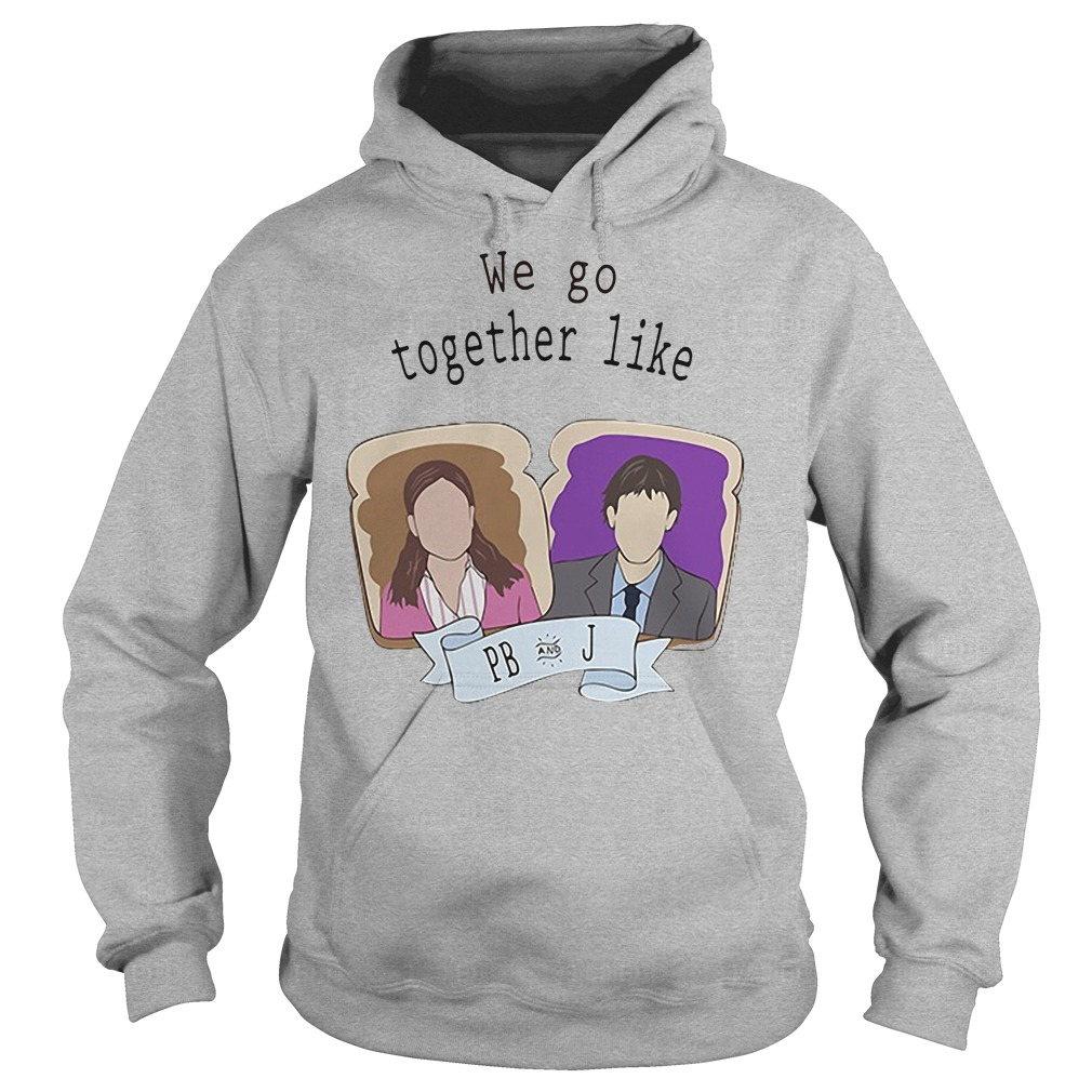 We go together like PB and J hoodie
