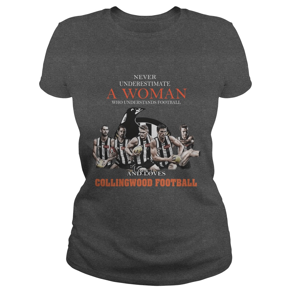 Never Underestimate A Woman Who Understands Football And Love Collingwood Football ladies tee