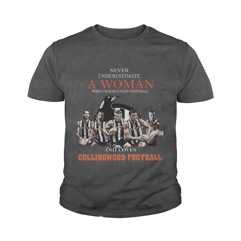 Never Underestimate A Woman Who Understands Football And Love Collingwood Football youth tee