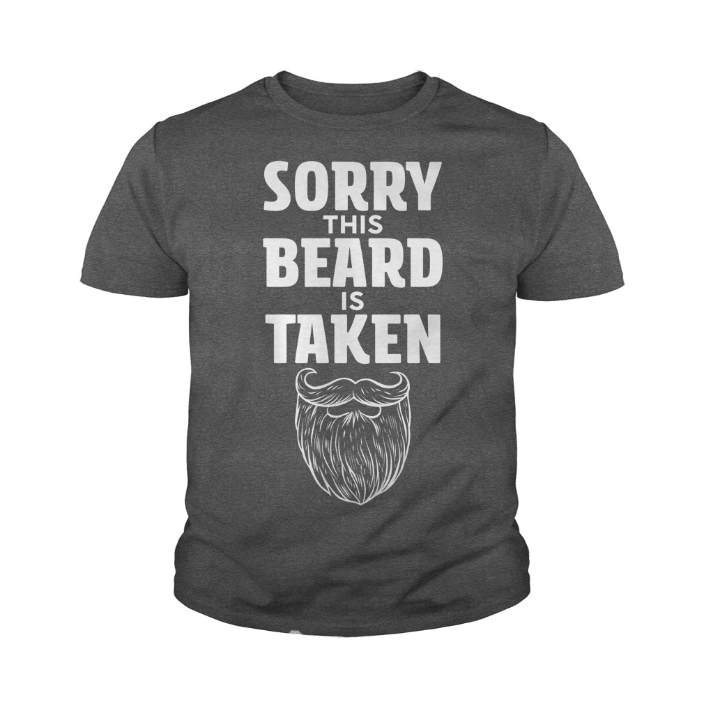 Sorry This Beard is Taken youth tee