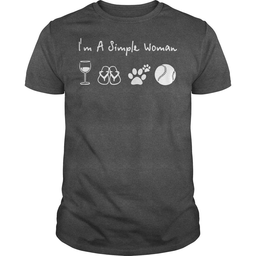 II'm A Simple Woman who loved wine filp flop paw dog and tennis shirt