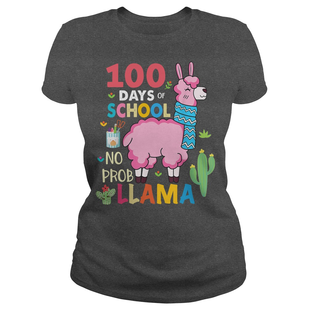 100 Days of school no probllama shirt ladies tee