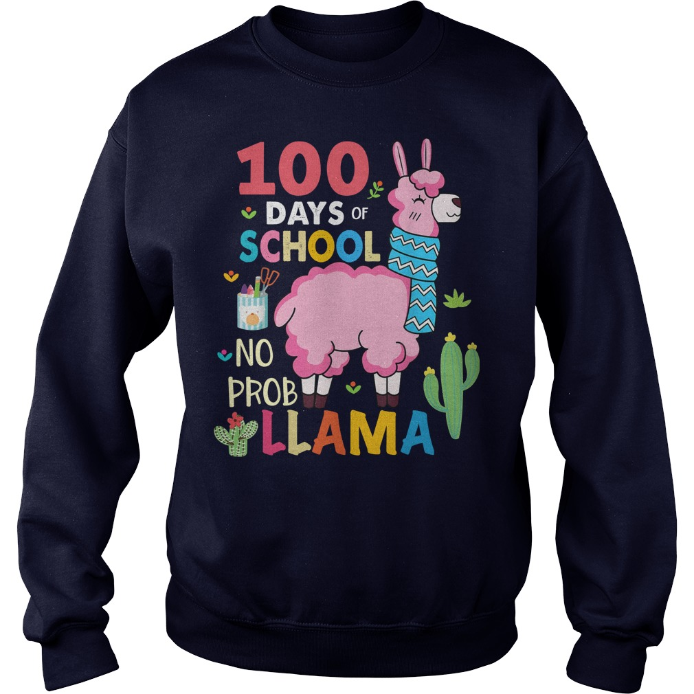 100 Days of school no probllama shirt sweater