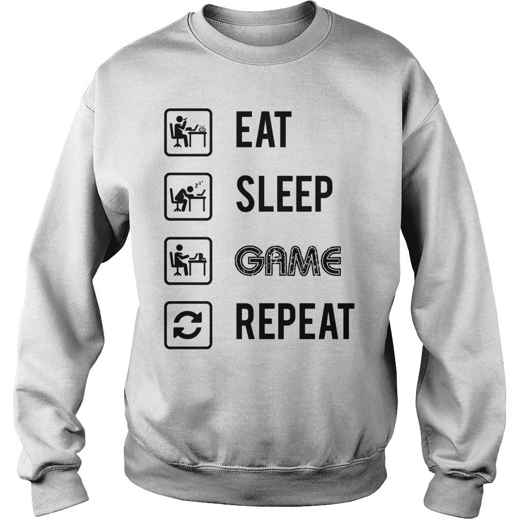 My Perfect Day EAT SLEEP GAME REPEAT shirt sweater