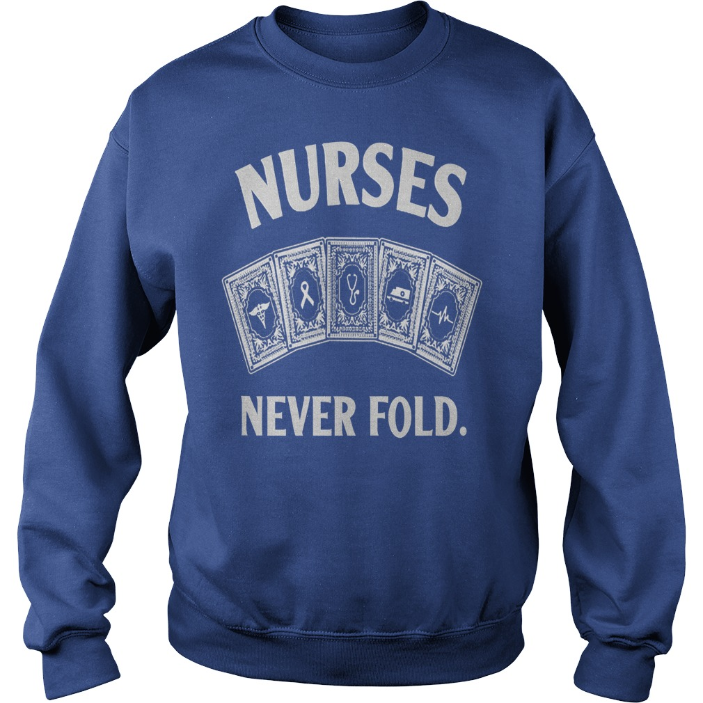 Nurse never fold shirt sweater