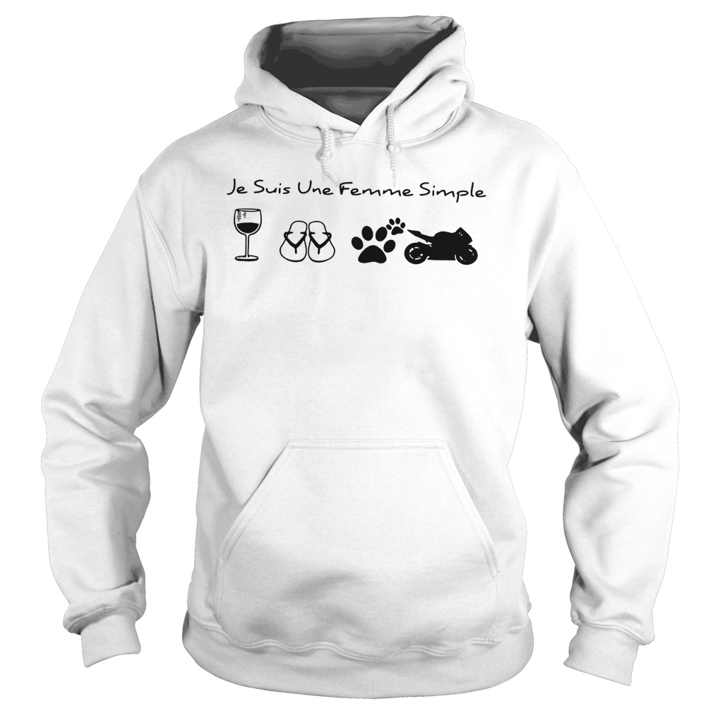Je suis une femme simple motorcycle shirt hoodie
