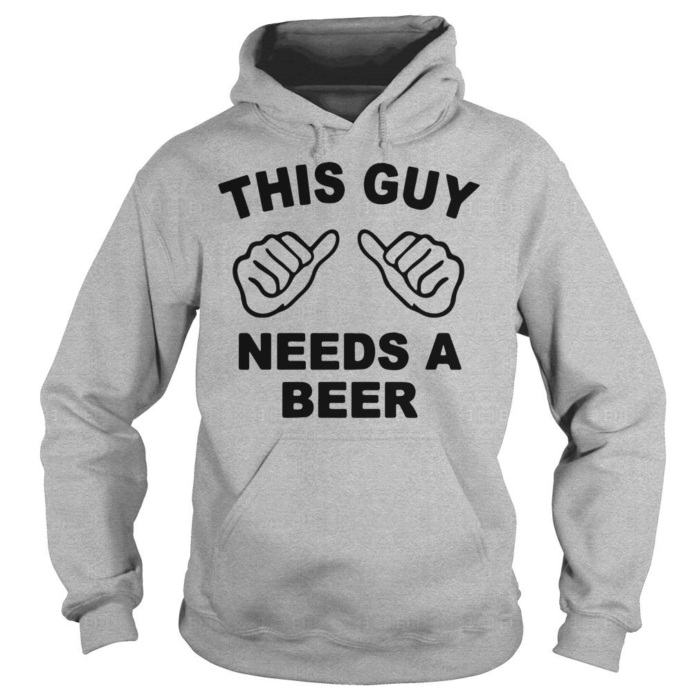 This guy needs a beer shirt hoodie