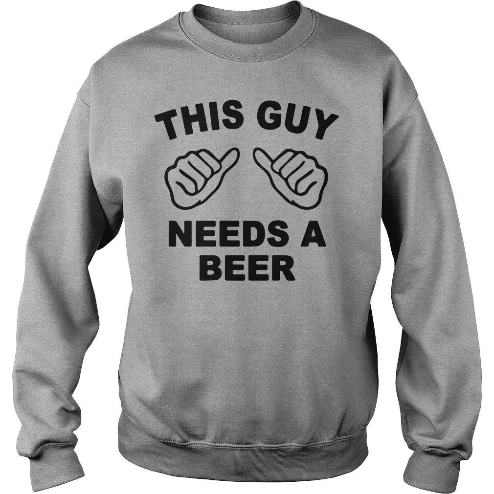 This guy needs a beer shirt sweater