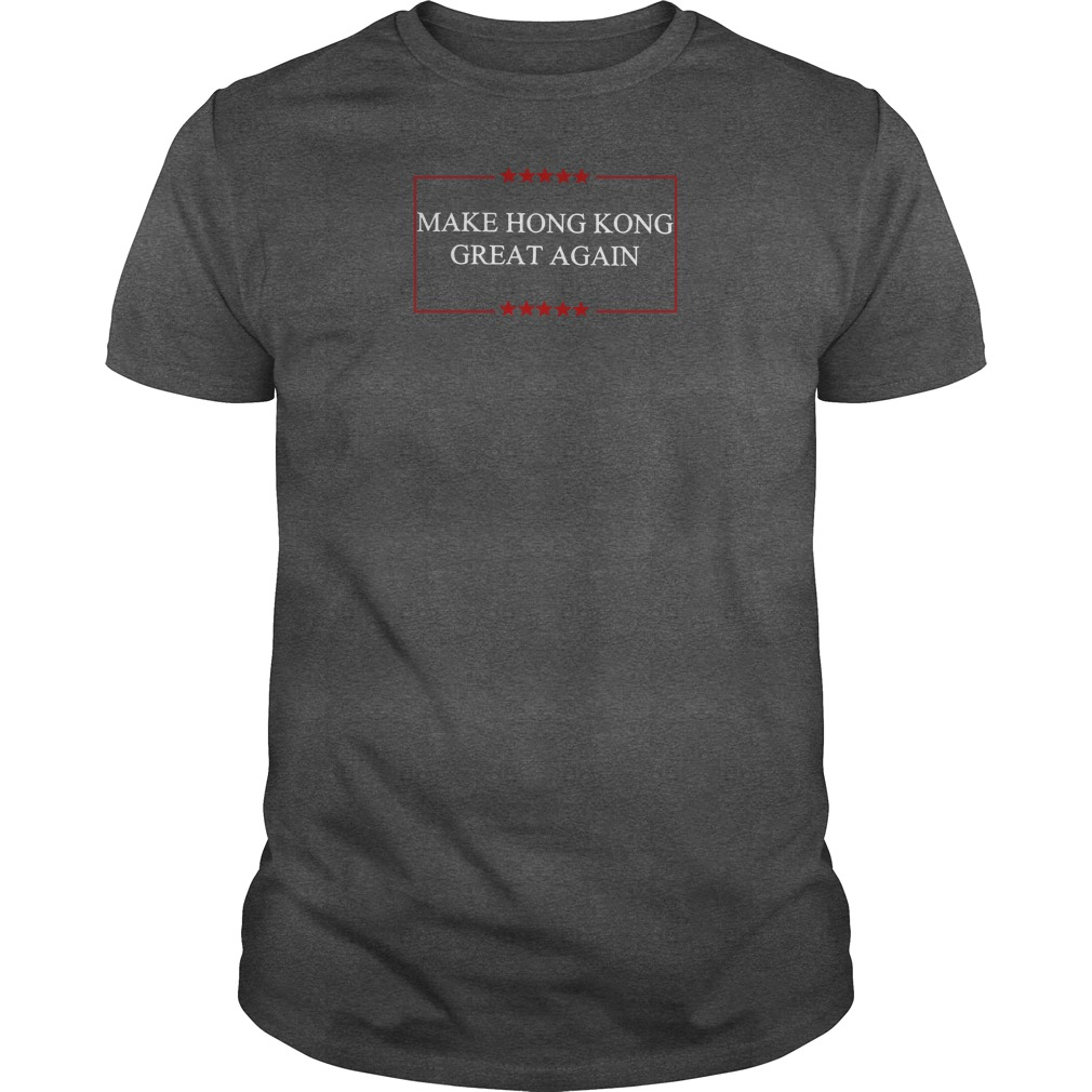 Make Hong Kong great again shirt