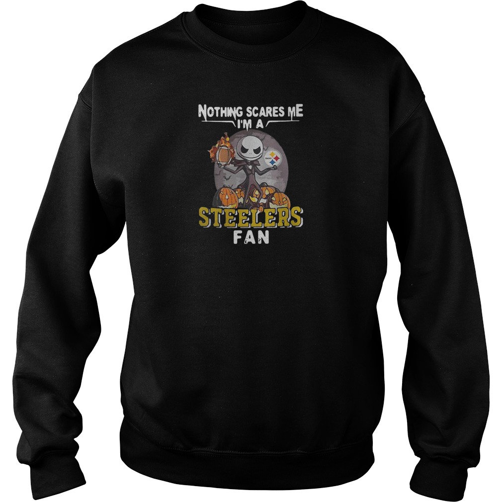 Nothing scares me i'm a steelers fan shirt sweater