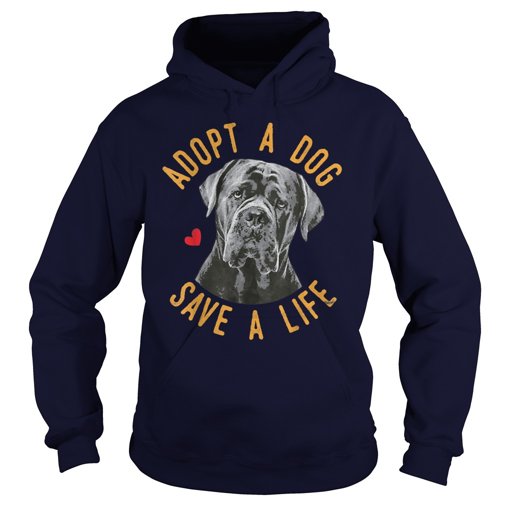 Adopt A Dog Save A Life Rescue Cane Corso Shirt