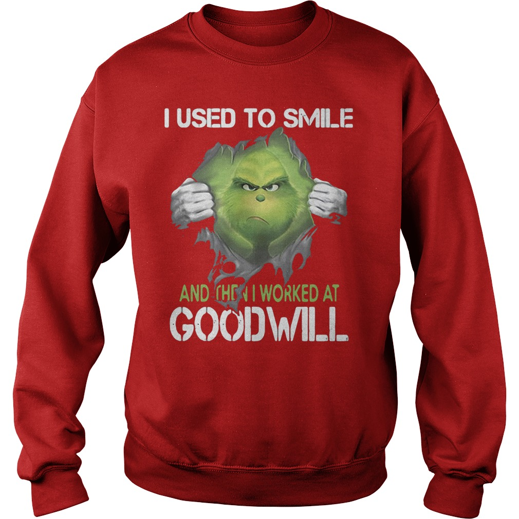Grinch I Use To I Worked At Goodwill Sweater