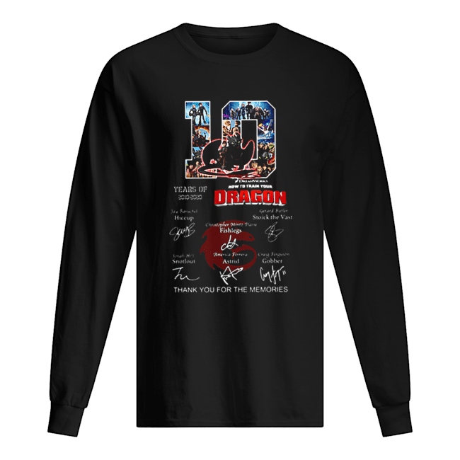 10 Years of How To Train Your Dragon thank you for the memories  Long Sleeved T-shirt