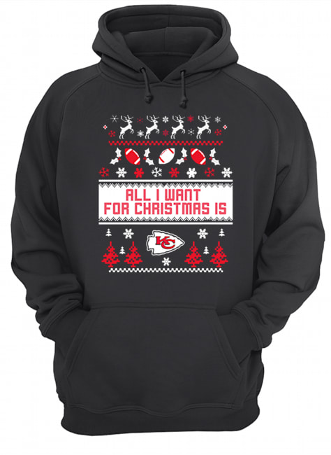 All I want for christmas is Kansas Chief City ugly christmas  Unisex Hoodie