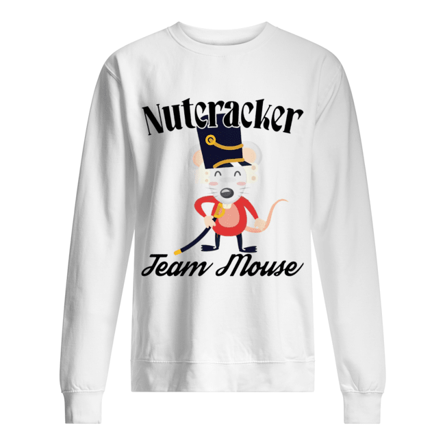 Nutcracker Soldier Toy Christmas Team Mouse  Unisex Sweatshirt