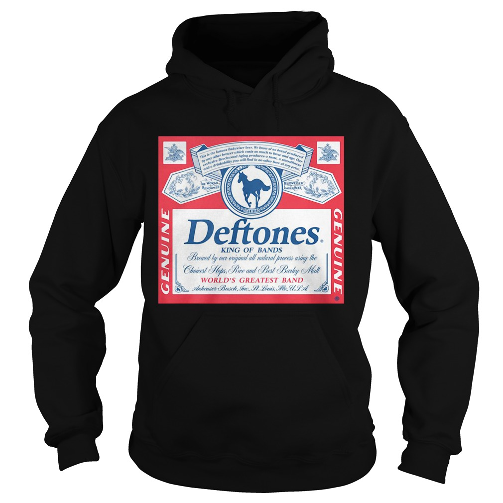 1577504547Deftones King Of Bands World's Greatest Band Genuine  Hoodie