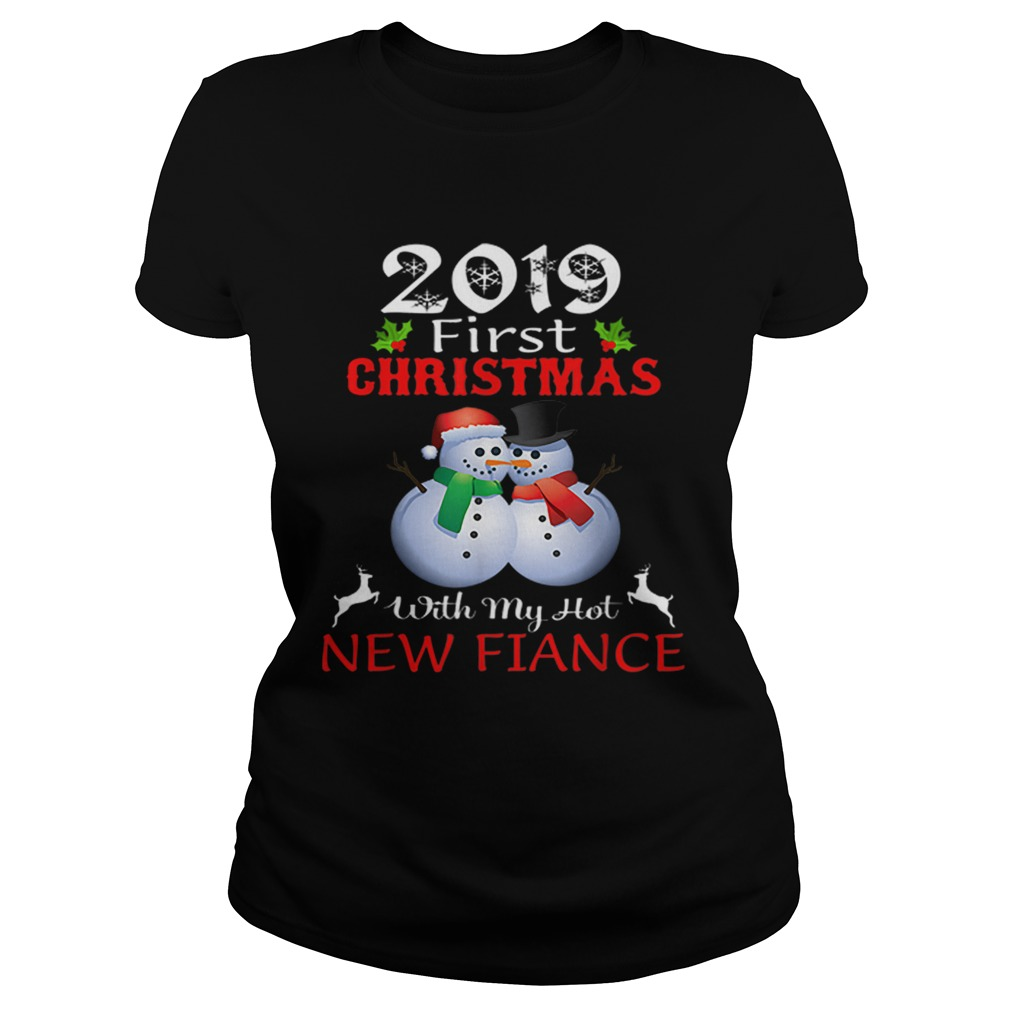 2019 First Christmas with My Hot New Fiance sweater  Classic Ladies
