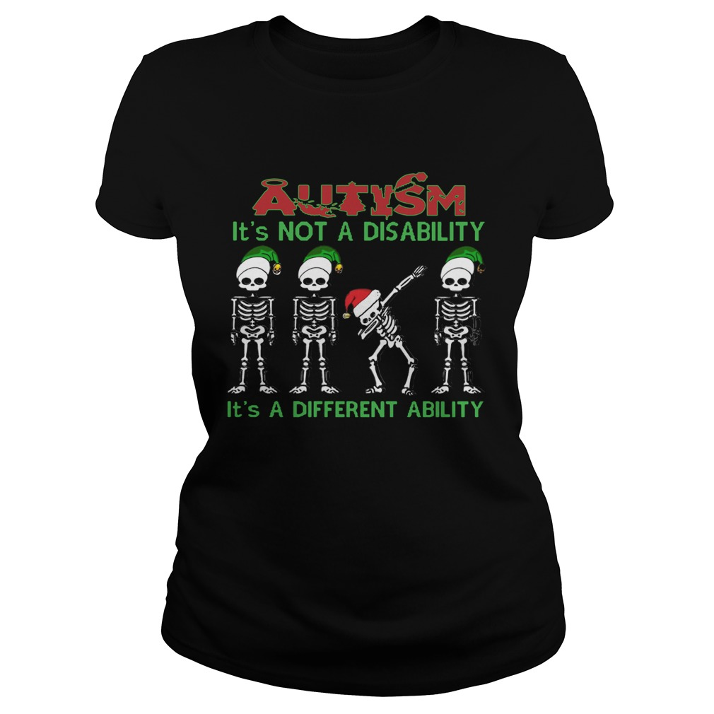 Santa Skeleton autism its not a disability its a different ability christmas  Classic Ladies