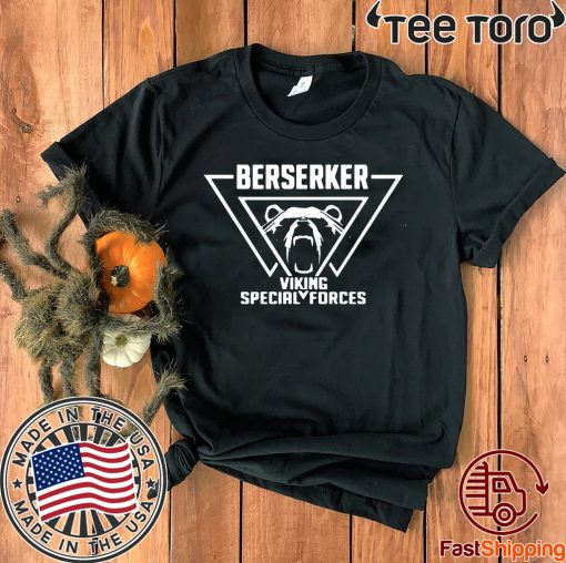 Berserker Viking Special Forces Official T-Shirt