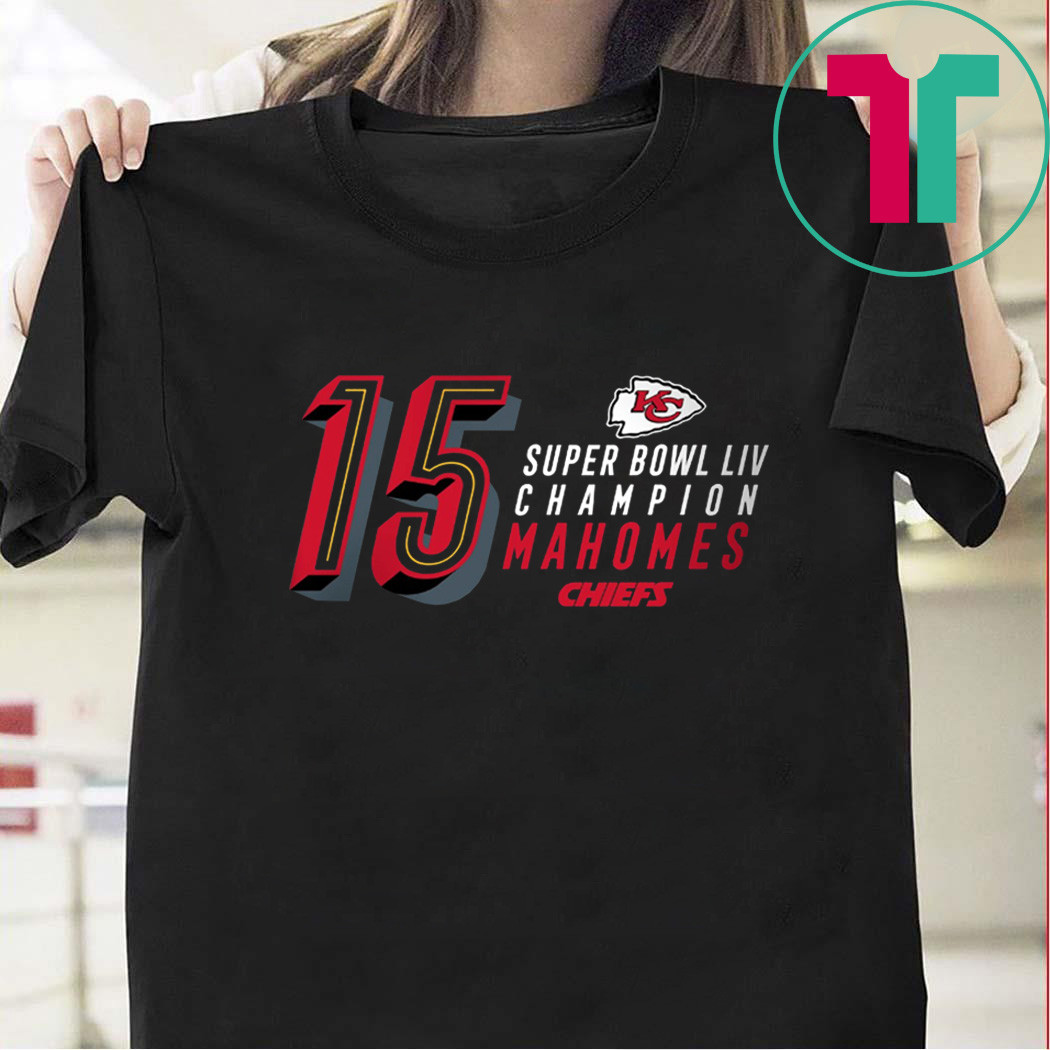 15 Patrick Mahomes Kansas City Chiefs Super Bowl LIV Champ Shirt