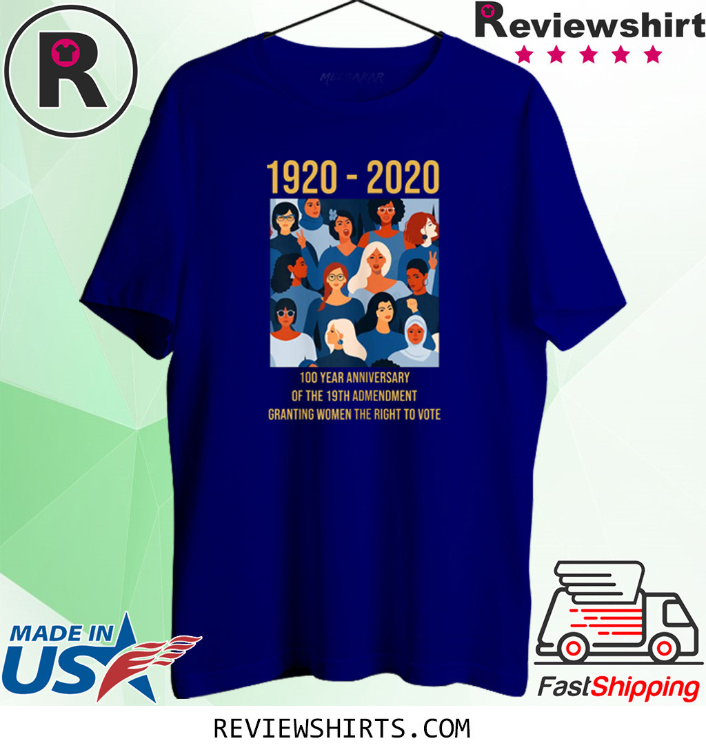 19th Amendment Women's Right to Vote 100 Years Suffragette Shirt