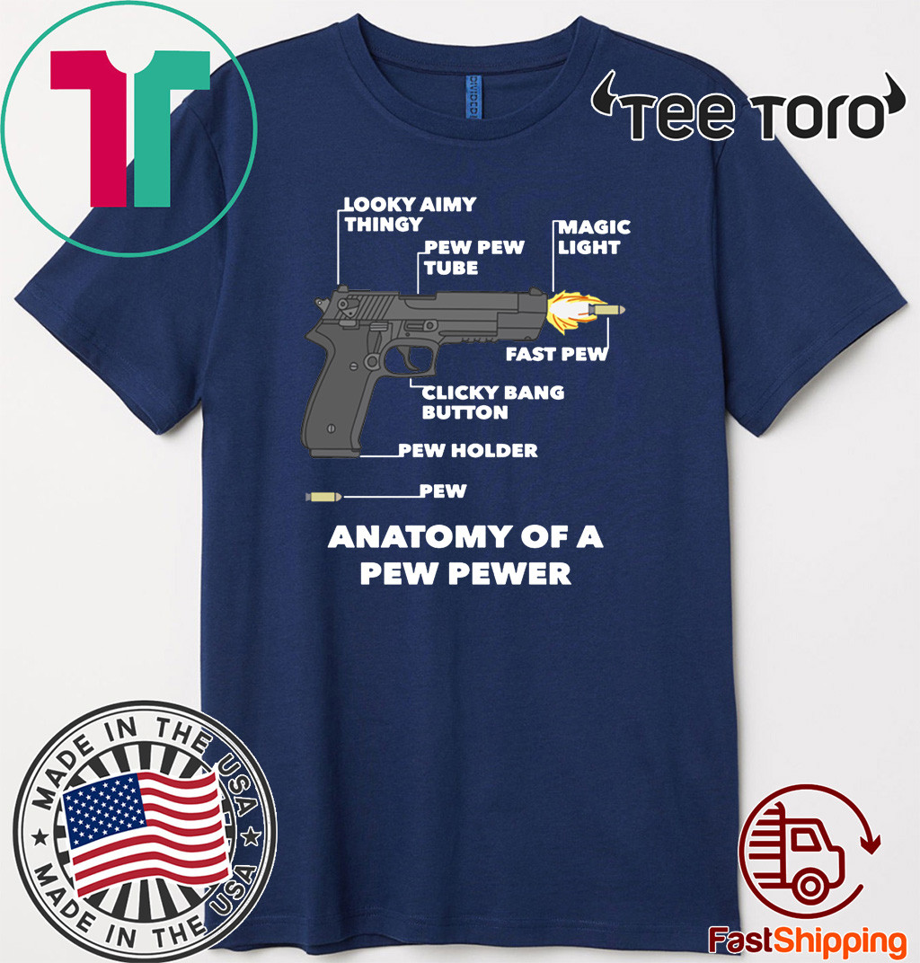 Anatomy Of A Pew Pewer 2020 T-Shirt