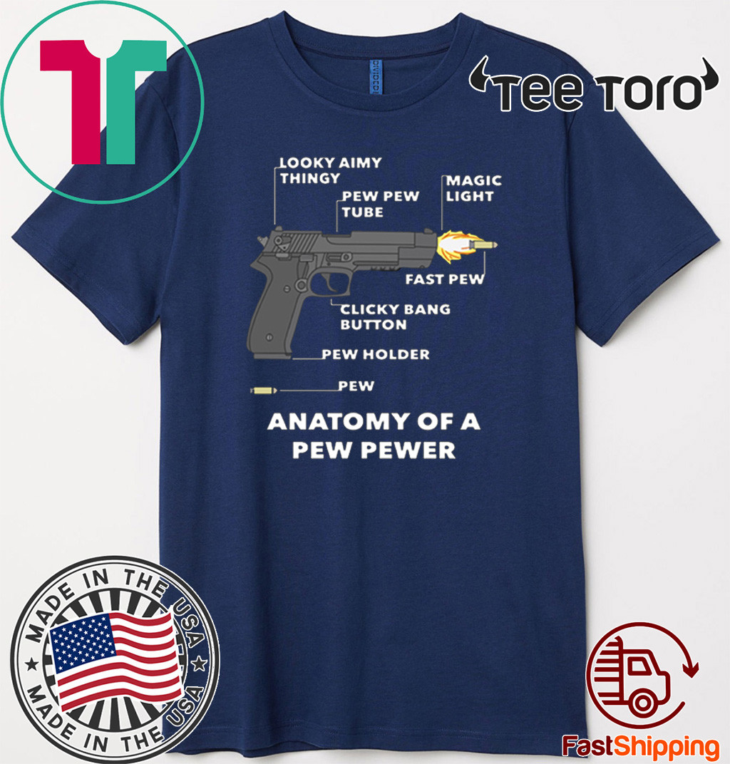 Anatomy Of A Pew Pewer Shirt
