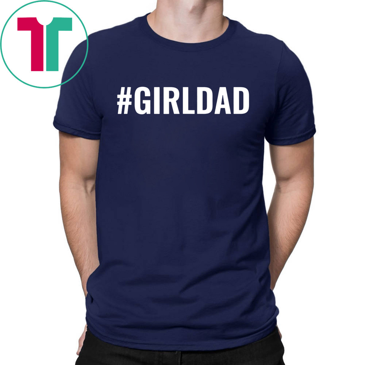 #GirlDad Teaching My Girls To Follow Their Dreams T-Shirt
