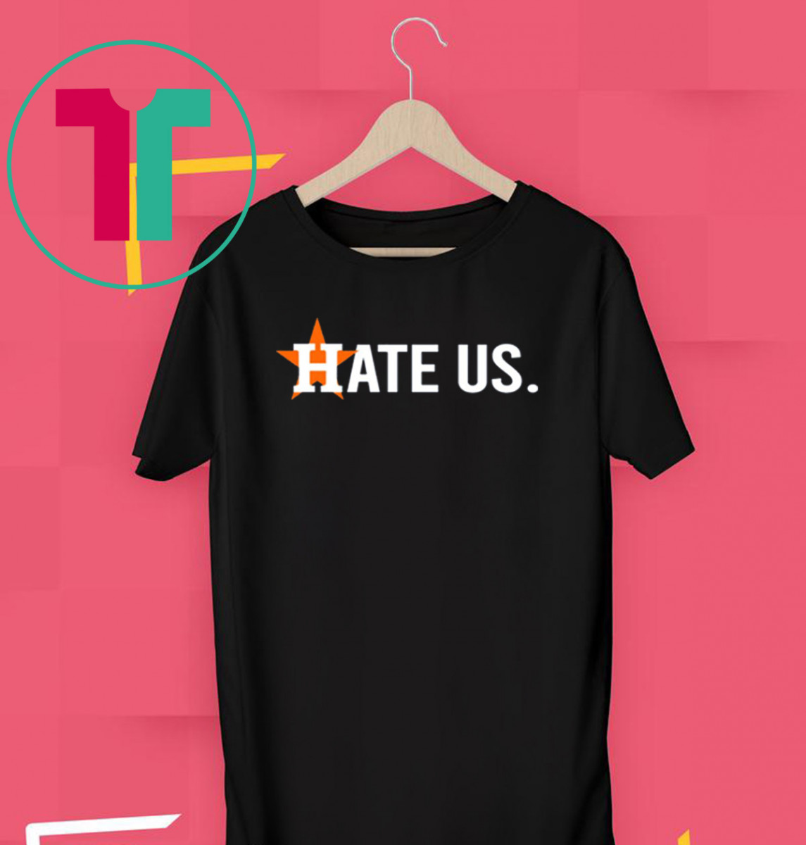 These Hate Us Houston Astros Shirt