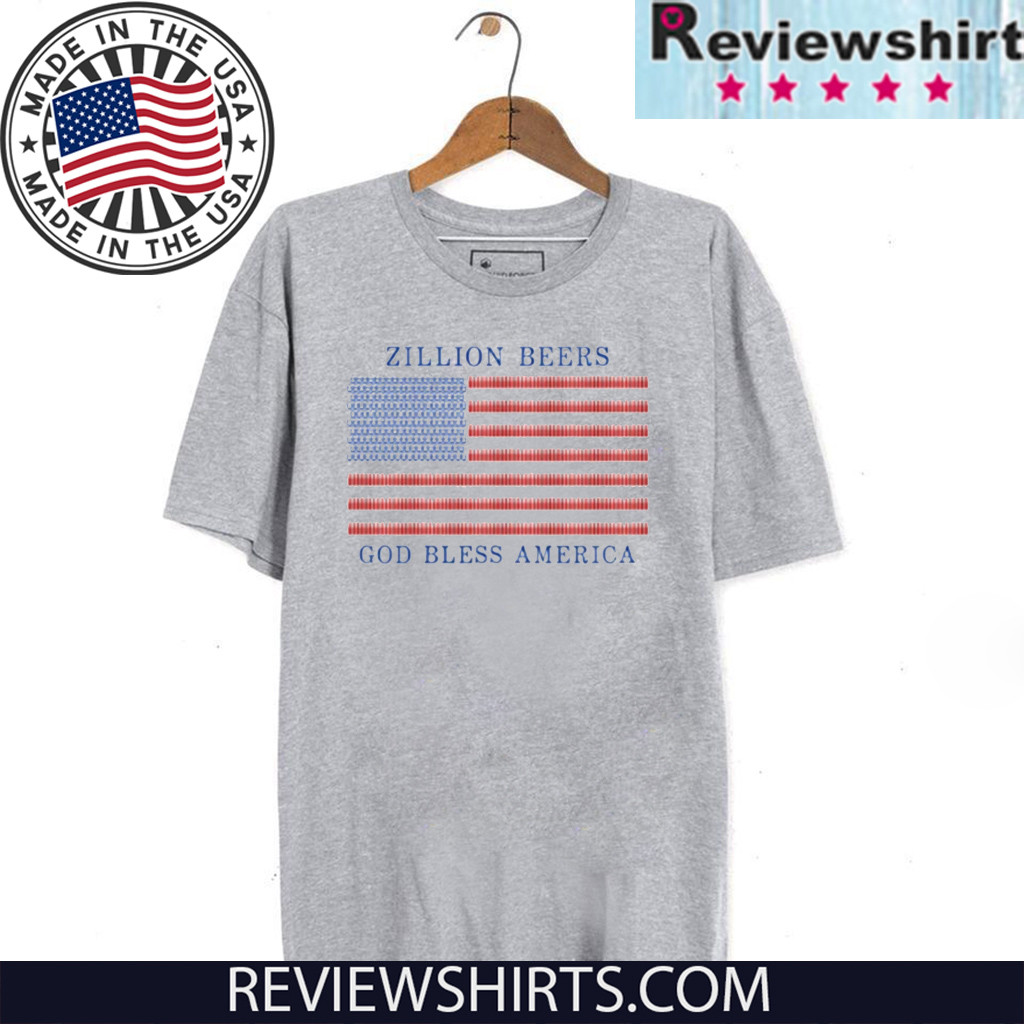 Zillion Beers God Bless America T-Shirt