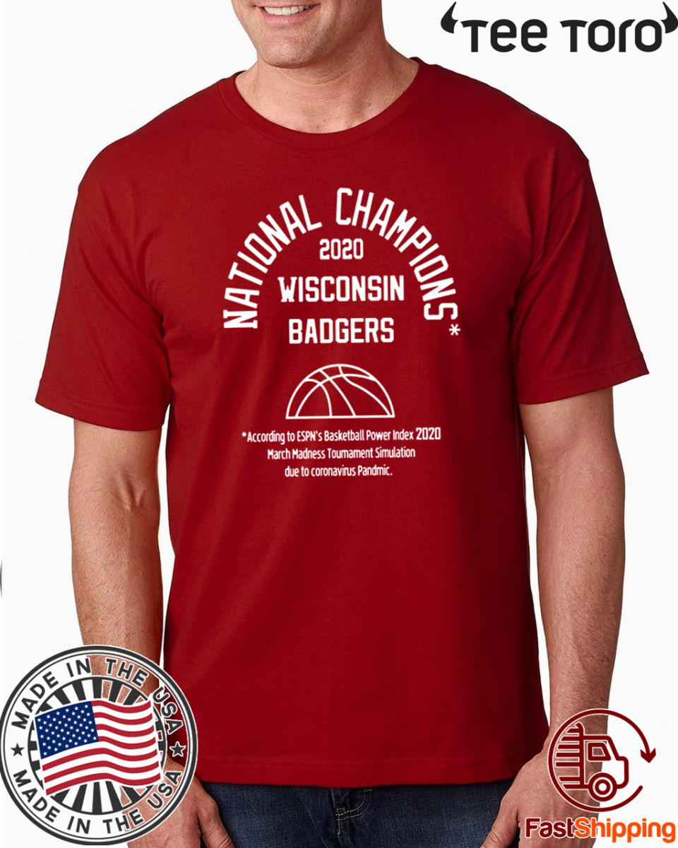 2020 Simulated National Champs Shirts - WISCONSIN BADGERS